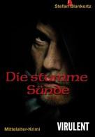 Stefan Blankertz: Die stumme Sünde