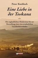 Peter Knobloch: Eine Liebe in der Toskana ★★★★
