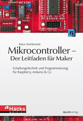 Mikrocontroller - Der Leitfaden für Maker