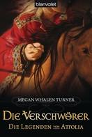 Megan Whalen Turner: Die Legenden von Attolia 4 ★★★★