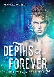 Depths of Forever - Verloren in den Tiefen