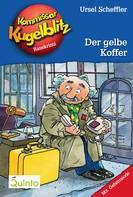 Ursel Scheffler: Kommissar Kugelblitz 03. Der gelbe Koffer ★★★★