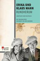 Erika Mann: Rundherum