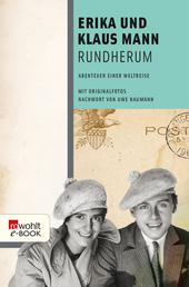 Rundherum - Abenteuer einer Weltreise