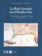 Jorge Ortiz Sotelo: Real Armada en el Pacífico Sur