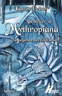 Katrin Peiser: Abenteuer in Mythropiana
