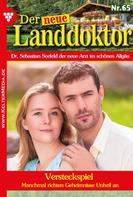 Tessa Hofreiter: Der neue Landdoktor 65 – Arztroman