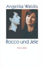 Rocco und Jele - Eine Liebe - Zwei Geschichten
