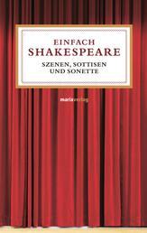 Einfach Shakespeare - Szenen, Sentenzen und Sonette