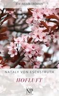Nataly von Eschstruth: Hofluft