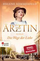 Helene Sommerfeld: Die Ärztin: Die Wege der Liebe ★★★★★