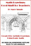 Mary Smale: Math Drawings: Good Stuff for Teachers