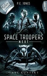 Space Troopers Next - Folge 3: Ohne Kontakt - Science Fiction
