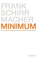 Frank Schirrmacher: Minimum ★★★★★