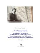 Lou Andreas-Salomé: Vier Kammerspiele