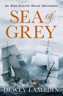 Dewey Lambdin: Sea of Grey