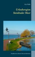 Kai Nülle: Urlaubsregion Steinhuder Meer ★★★★