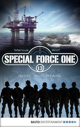 Special Force One 13 - Insel aus Stahl