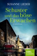 Susanne Lieder: Schuster und das böse Erwachen ★★★★