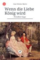 Jost Müller-Bohn: Wenn die Liebe König wird