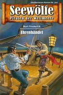 Burt Frederick: Seewölfe - Piraten der Weltmeere 324 ★★★★★