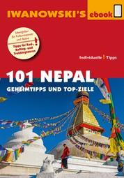 101 Nepal - Reiseführer von Iwanowski - Geheimtipps und Top-Ziele