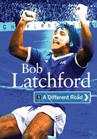 Bob Latchford: A Different Road