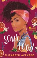 Elizabeth Acevedo: Soul Food ★★★★★