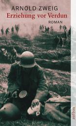 Erziehung vor Verdun - Roman