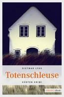 Dietmar Lykk: Totenschleuse ★★★★