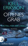 Kjell Eriksson: Offenes Grab ★★★