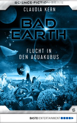 Bad Earth 6 - Science-Fiction-Serie
