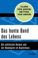 Clara von Arnim: Das bunte Band des Lebens ★★