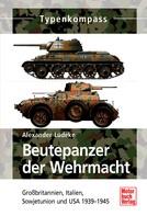 Alexander Lüdeke: Beutepanzer der Wehrmacht ★★★