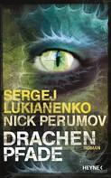 Sergej Lukianenko: Drachenpfade ★★★★