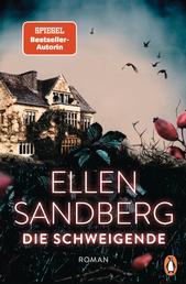 Die Schweigende - Der neue große Roman der Bestsellerautorin