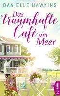 Danielle Hawkins: Das traumhafte Café am Meer ★★★★