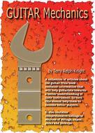 Terry Relph-Knight: GUITAR Mechanics