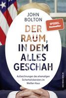 John Bolton: Der Raum, in dem alles geschah ★★★