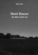 Ruby Bley: Hotel Hauser ★★★