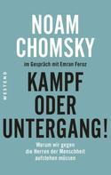 Noam Chomsky: Kampf oder Untergang!