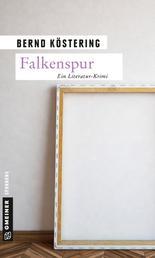 Falkenspur - Ein Literatur-Krimi
