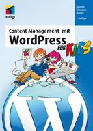 Johann-Christian Hanke: Content Management mit WordPress für Kids