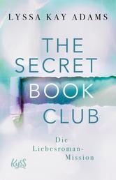 The Secret Book Club – Die Liebesroman-Mission