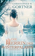 Christopher W. Gortner: Die Herrin des Winterpalasts ★★★★