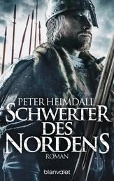 Schwerter des Nordens - Roman