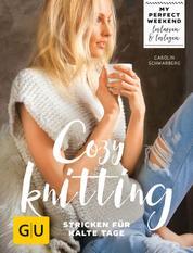 Cozy knitting - Stricken für kalte Tage