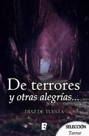 Díaz de Tuesta: De terrores y otras alegrías