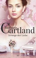 Barbara Cartland: Irrwege der Liebe ★★★★