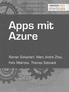 Roman Schacherl: Apps mit Azure